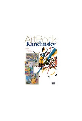 Kandinsky Soyut Sanatın Öncüsü-Paola Rapelli