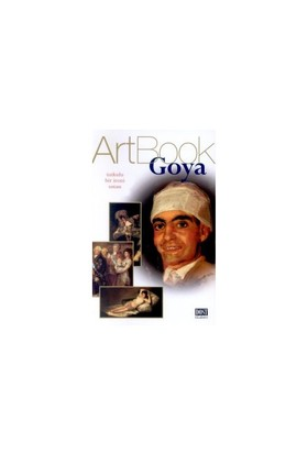 Goya Art Book Tutkulu Bir İroni Ustası-Paola Rapelli