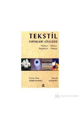 Tekstil Terimleri Sözlüğü - (Türkçe - Türkçe / İngilizce - Türkçe) - Kasım Uzunöz
