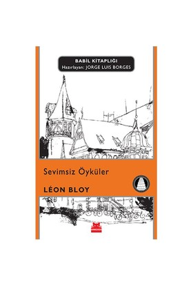 Sevimsiz Öyküler-Leon Bloy