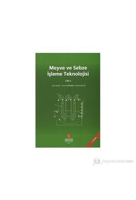 Meyve Ve İşleme Teknolojisi Cilt 2-Ferhunde Us