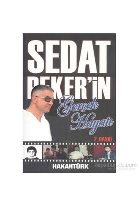 Sedat Pekerin Gerçek Hayatı-Hakan Türk