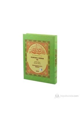 Kur'an-ı Kerim ve Satır Arası Kelime Meali (Hafız Boy) - Elmalılı Muhammed Hamdi Yazır