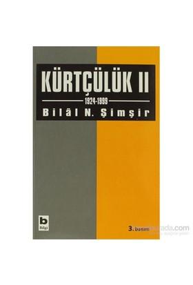 Kürtçülük 2 1924-1999-Bilal N. Şimşir