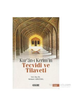 Kur'An-I Kerimîn Tecvidi Ve Tilaveti-Mehmet Adıgüzel