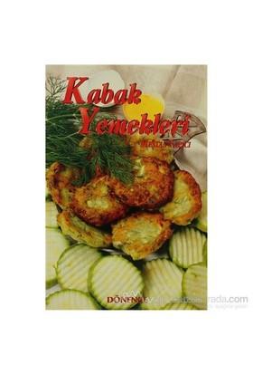 Türk Kültüründe Kabak Ve Kabak Yemekleri-Mestan Yapıcı