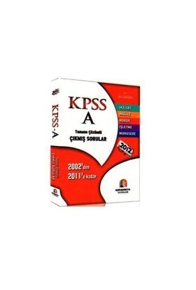 Kapadokya Kpss A Tamamı Çözümlü Çıkmış Sorular 2012