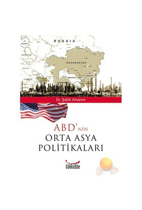 Abd'nın Orta Asya Politikaları
