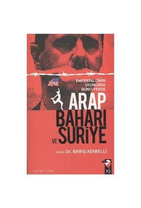 Arap Baharı Ve Suriye-Barış Adıbelli