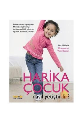Harika Çocuk Nasıl Yetiştirilir? - Tim Seldin