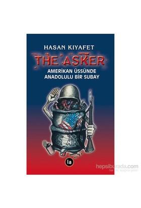 The Asker Amerikan Üssünde Anadolulu Bir Subay-Hasan Kıyafet