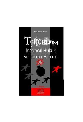 Terörizm İnsancıl Hukuk Ve İnsan Hakları-Emre Öktem