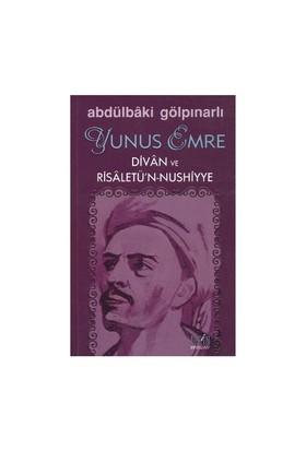 Yunus Emre Divan Ve Risaletü'N-Nushiyye-Abdülbaki Gölpınarlı