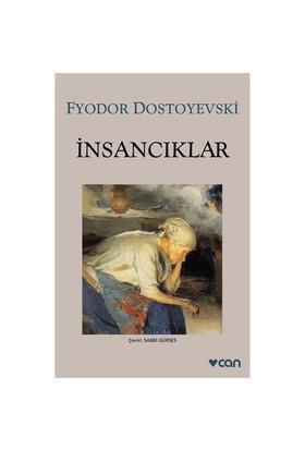 İnsancıklar - Fyodor Mihailoviç Dostoyevski