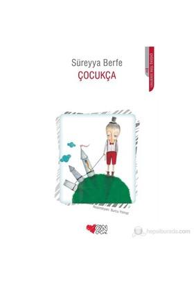 Çocukça-Süreyya Berfe