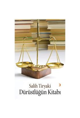 Dürüstlüğün Kitabı-Salih Tiryaki