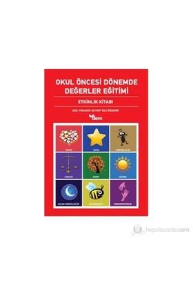 Okul Öncesi Dönemde Değerler Eğitimi Etkinlik Dosyası - Etkinlik Kitabı (2 Kitap Takım) - Zeynep Özli Özdemir
