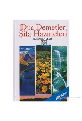 Büyük Dua Demetleri - Şifa Hazineleri (Şamua) - Süleyman Demir
