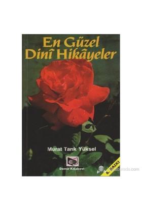 En Güzel Dini Hikayeler-Murat Tarık Yüksel