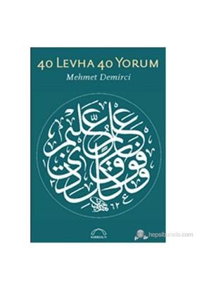 40 Levha 40 Yorum-Mehmet Demirci