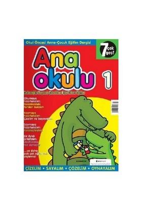 Anaokulu Sayı: 1 Okul Öncesi Anne-Çocuk Eğitim Dergisi