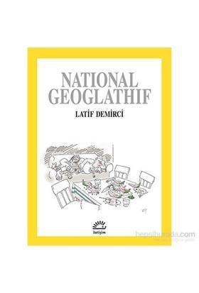 Natıonal Geoglathıf-Latif Demirci