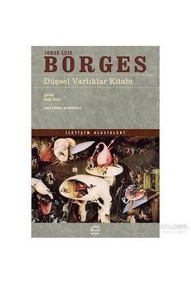 Düşsel Varlıklar Kitabı - Jorge Luis Borges