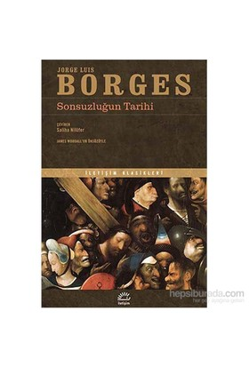 Sonsuzluğun Tarihi-Jorge Luis Borges