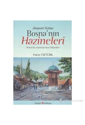Bosna'Nın Hazineleri-Hacer Öztürk