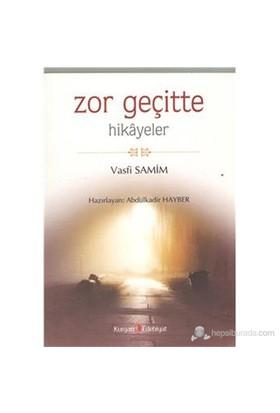 Zor Geçitte - (Hikayeler)-Vasfi Samim