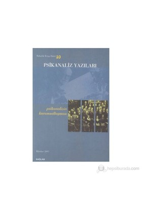 Psikanaliz Yazıları-10 Psikanalizin Kurumsallaşması-Kolektif