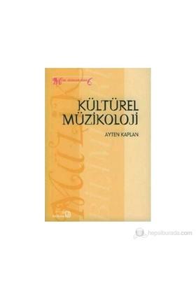 Kültürel Müzikoloji-Ayten Kaplan