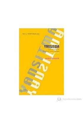 Yansıtma Sayı: 3-4 Psikosomatik Psikopatoloji Ve Projektif Testler Dergisi-Kolektif