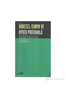 Küresel Isınma Ve Kyoto Protokolü-Kolektif