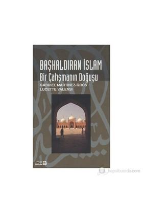 Başkaldıran İslam-Gabriel Martinez-Gros