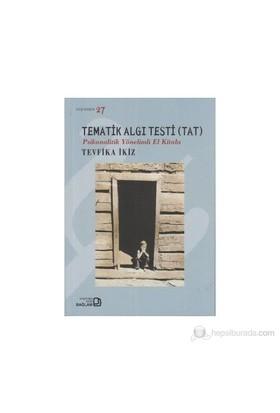 Tematik Algı Testi (Tat) - Tevfika İkiz