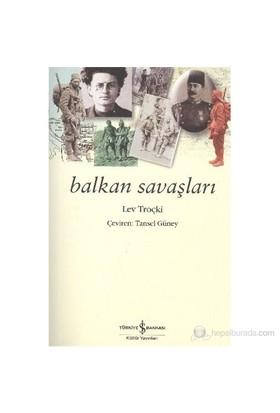 Balkan Savaşları-Lev Davidoviç Troçki