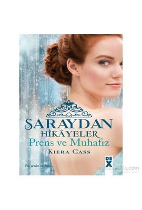 Saraydan Hikayeler - Prens Ve Muhafız-Kiera Cass