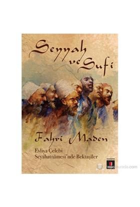 Seyyah Ve Sufi Evliya Çelebi Seyahatnâmesi'Nde Bektaşîler-Fahri Maden