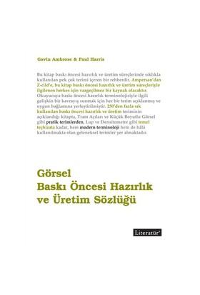 Görsel Baskı Öncesi Hazırlık Ve Üretim Sözlüğü-Paul Harris