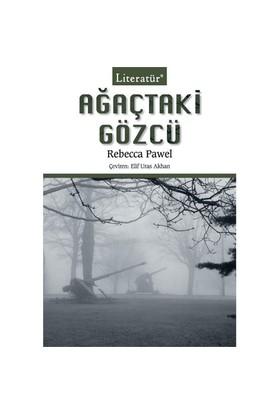 Ağaçtaki Gözcü - Rebecca Pawel