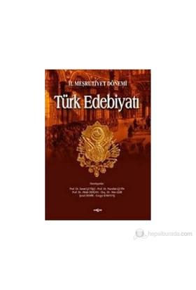 2. Meşrutiyet Dönemi Türk Edebiyatı-İsmail Çetişli