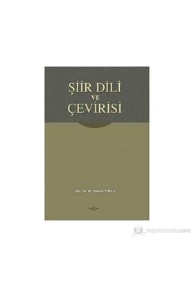 Şiir Dili Ve Çevirisi-Osman Toklu