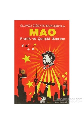 Slavoj Zizek'İn Sunuşuyla Mao-Mao Zedung