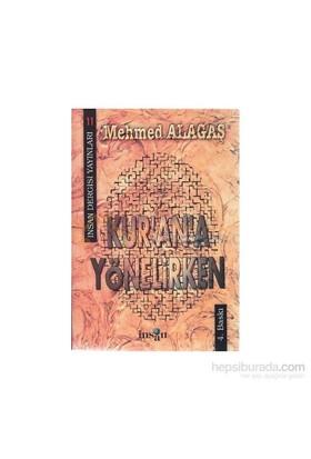 Kur''An''A Yönelirken-Mehmed Alagaş