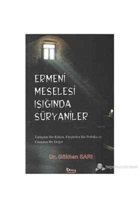 Ermeni Meselesi Işığında Süryaniler-Gökhan Sarı