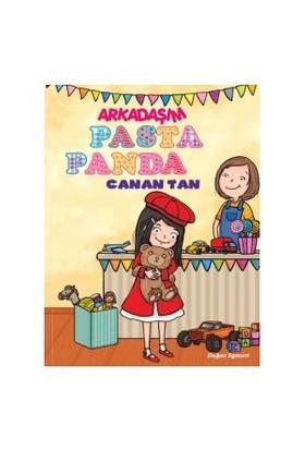 Arkadaşım Pasta Panda-Canan Tan