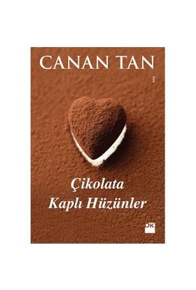 Çikolata Kaplı Hüzünler - Canan Tan