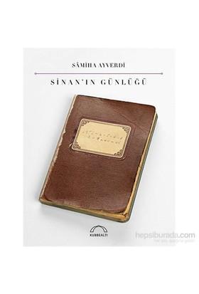 Sinan'In Günlüğü-Samiha Ayverdi