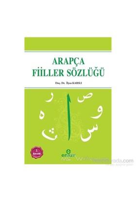 Arapça Fiiller Sözlüğü-İlyas Karslı